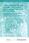 Mathematical and Physical Modelling of Microwave Scattering and Polarimetric Remote Sensing