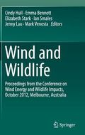 Wind and Wildlife : Proceedings from the Conference on Wind Energy and Wildlife Impacts, 9 O...