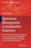 Operations Management in Automotive Industries: From Industrial Strategies to Production Res...