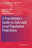 A Practitioner's Guide to State and Local Population Projections (The Springer Series on Dem...