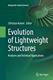 Evolution of Lightweight Structures: Analyses and Technical Applications (Biologically-Inspi...