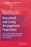 Household and Living Arrangement Projections: The Extended Cohort-Component Method and Appli...