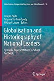 Globalisation and Historiography of National Leaders: Symbolic Representations in School Tex...