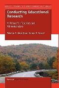 Conducting Educational Research: A Primer for Teachers and Administrators