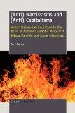 (Anti) Narcissisms and (Anti) Capitalisms: Human Nature and Education in the Works of Mahatm...