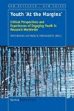 Youth 'At the Margins': Critical Perspectives and Experiences of Engaging Youth in Research ...