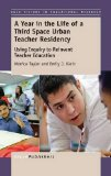A Year in the Life of aThird SpaceUrban Teacher Residency: Using Inquiry to ReinventTeach...