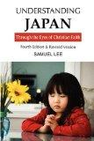 Understanding Japan Through the Eyes of Christian Faith: Fourth Edition & Revised version
