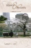 The Japanese and Christianity: A Complex Relation