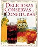 Deliciosas Conservas y Confituras (Spanish Edition)