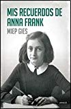 MIS RECUERDOS DE ANNA FRANK (Spanish Edition)