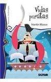 Vidas piratas / Pirates Life (Telarana / Spiderweb) (Spanish Edition)