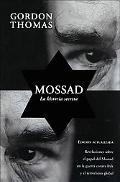 Mossad/Gideon's Spies La Historia Secreta