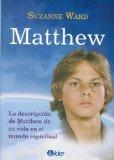 Matthew. La descripcion de Matthew de su vida en el mundo espiritual (Spanish Edition)