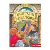El secreto de la torre/ The Secret of the Toward (Spanish Edition)