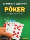 La biblia del jugador de poker (Spanish Edition)