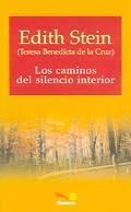 Los caminos del silencio interior / The path of the silence within (Clasicos De Espiritualid...
