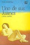 Uno de sus Juanes y otros/ One of their Juanes and others  (Spanish Edition)