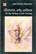 Historia, Arte, Cultura: De Aby Warburg a Carlo Ginzburg