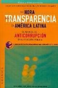 LA Hora De LA Transparencia En America Latina Guia Anti-Corrupcion En LA Funcion Publica