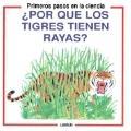 Por Que Los Tigres Tienen Rayas?