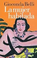 La Mujer Habitada/ the Inhabited Woman