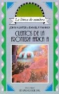 Cuentos De LA Frontera Africana/Stories of the African Border
