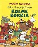 Riku, Scrooge, and Ringo Kolme Kokkia - FINNISH EDITION