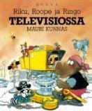 Riku, Scrooge, and Ringo on TV - FINNISH EDITION -- RIKU, Roope ja Ringo Televisiossa
