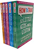 How To Talk Collection 5 Books Set (How to talk so Kids Will listen, How to talk Series)
