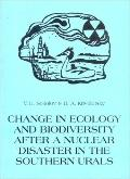 Change in Ecology and Biodiversity After a Nuclear Disaster in the Sourthern Urals