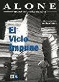 El vicio impune: 50 anos de cronica literaria (Coleccion Premios nacionales de literatura) (...