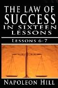 The Law of Success, Volume VI and VII: Imagination and Enthusiasm by Napoleon Hill