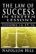 The Law of Success, Volume XIV, XV & XVI