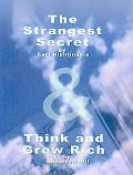 Strangest Secret by Earl Nightingale & Think and Grow Rich by Napoleon Hill