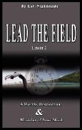 Lead the Field by Earl Nightingale - Lesson 2: A Worthy Destination and Miracles of Your Mind