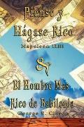 Piense Y Hagase Rico by Napoleon Hill and El Hombre Mas Rico de Babilonia by George S. Clason