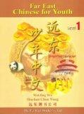 Far East Chinese for Youth: Simplified Character : Level 1 (Chinese Edition)