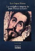 La Verdadera Muerte De Juan Ponce De Leon / The True Death of Juan Ponce De Leon