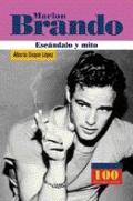Marlon Brando Escandalo Y Mito