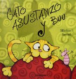 Gato Asustadizo Y Buu / Scaredy Cat and Boo (Spanish Edition)