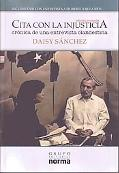 Cita con la injusticia/ Meeting with injustice (Spanish Edition)