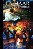 La Maar: Cruce de Destinos (Volume 1) (Spanish Edition)