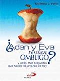 Adan y Eva tenian ombligo ?