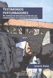 TESTIMONIOS PERTURBADORES. NI VERDAD NI RECONCILIACION EN LAS CONFESIONES DE VIOLENCIA DE ES...