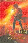 Peter Pan De Rojo Escarlata / Peter Pan in Scarlet