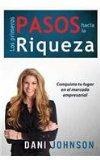 Los Primeros Pasos Hacia la Riqueza (Spanish Edition)
