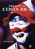 Life of Costa Rica