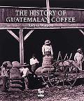 History of Coffee in Guatemala
