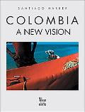 Colombia A New Vision